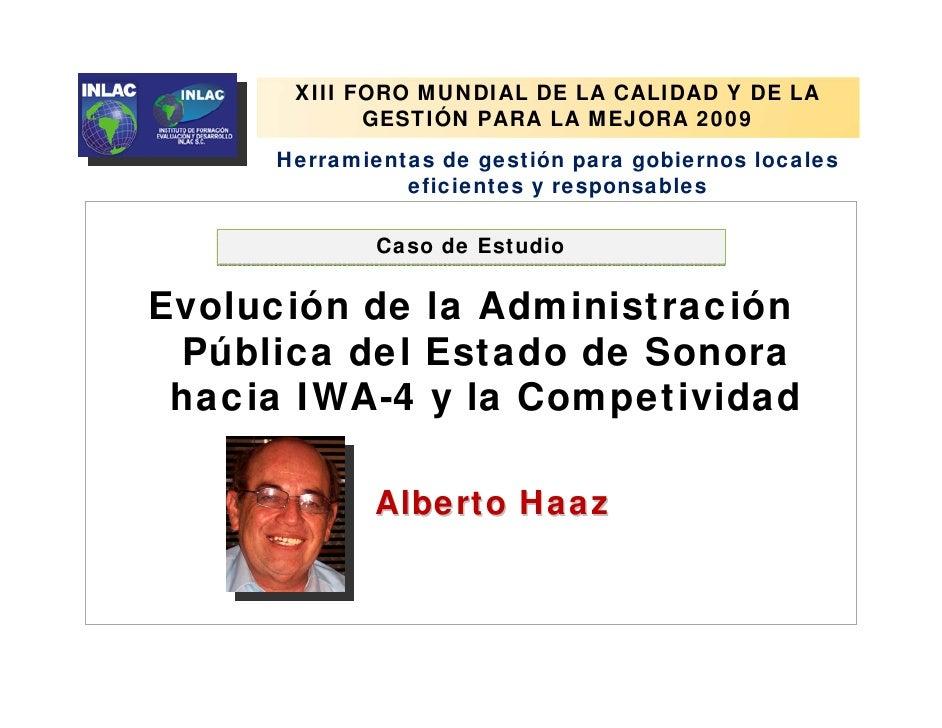 XIII FORO MUNDIAL DE LA CALIDAD Y DE LA                     GESTIÓN PARA LA MEJORA 2009              Herramientas de gesti...