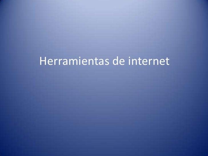 Herramientas de internet<br />