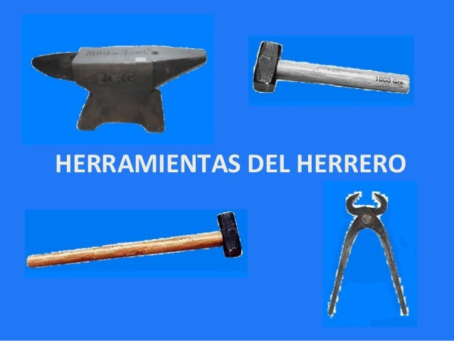 HERRAMIENTAS DEL HERRERO