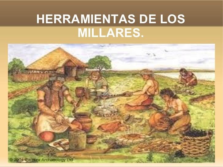 HERRAMIENTAS DE LOS MILLARES.