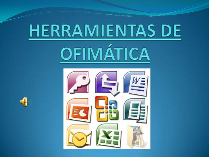 Herramientas y procedimientos ofimáticos que vamos aaprender:* El Procesador de texto (WORD).* La Hoja de cálculo (EXCEL)....