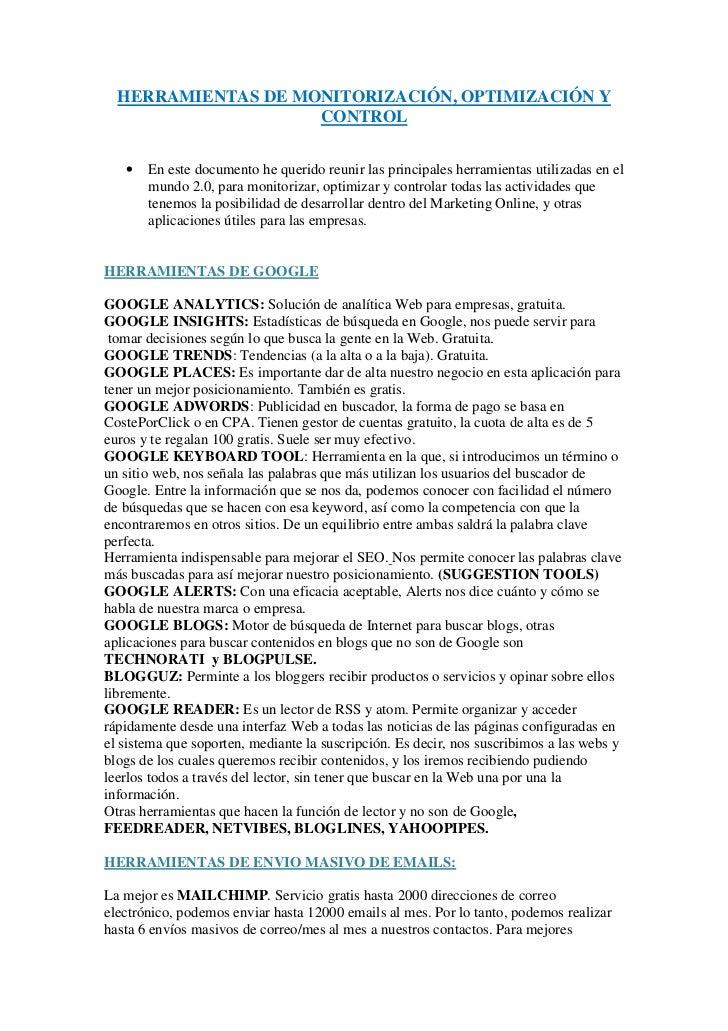HERRAMIENTAS DE MONITORIZACIÓN, OPTIMIZACIÓN Y                    CONTROL   •   En este documento he querido reunir las pr...