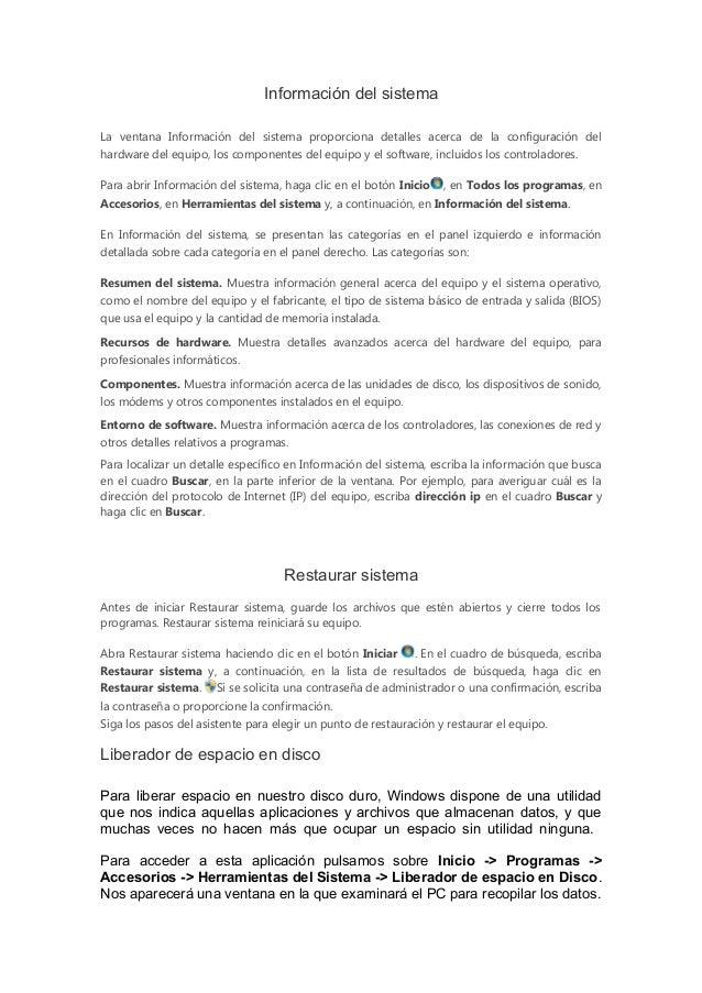 Información del sistemaLa ventana Información del sistema proporciona detalles acerca de la configuración delhardware del ...