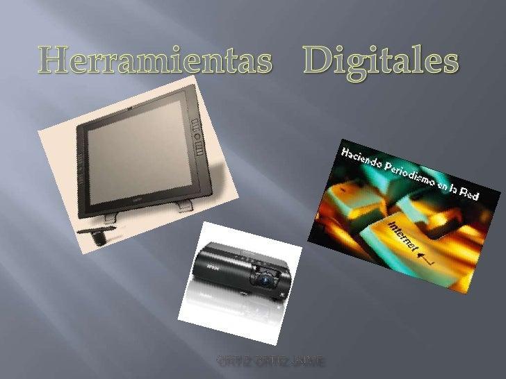 HerramientasDigitales<br />Ortiz Ortiz Jaime<br />
