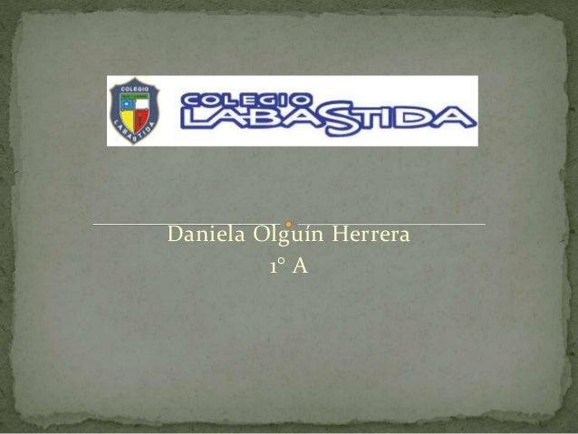 Daniela Olguín Herrera 1° A