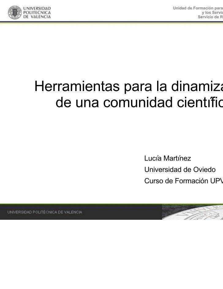 Herramientas dinamización comunidad científica virtual