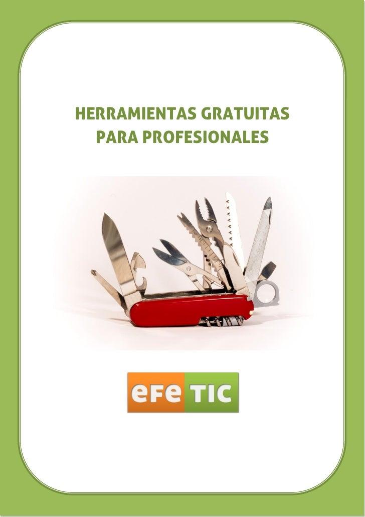 HERRAMIENTAS GRATUITAS  PARA PROFESIONALES