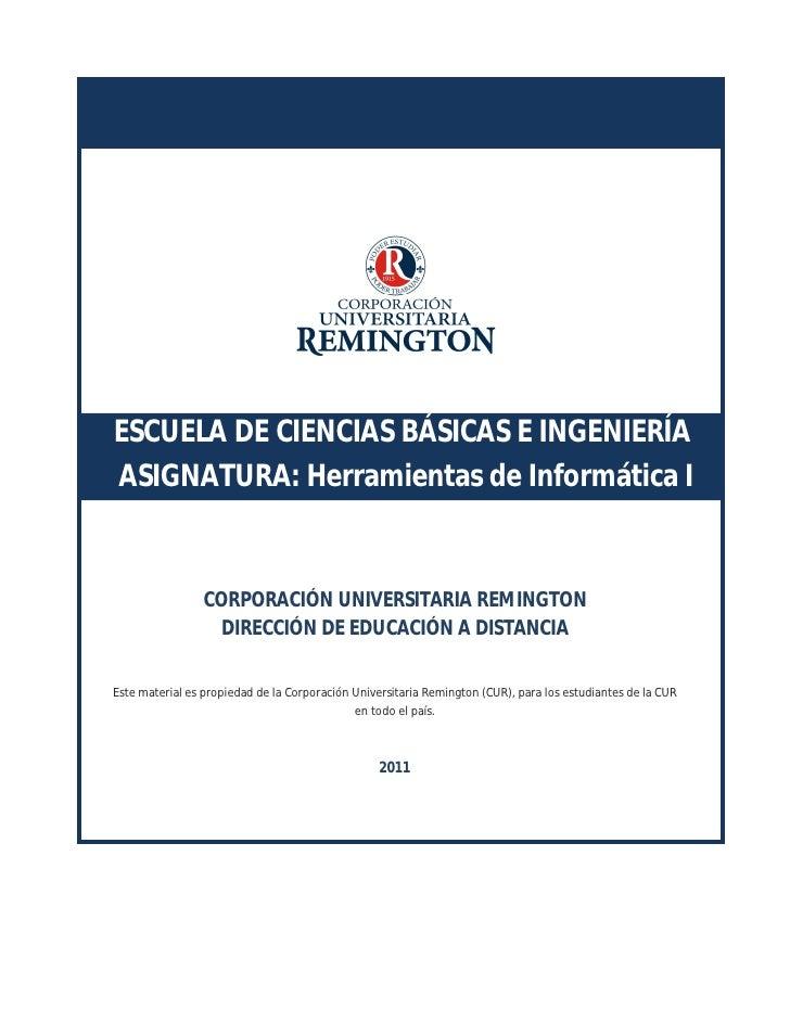 ESCUELA DE CIENCIAS BÁSICAS E INGENIERÍAASIGNATURA: Herramientas de Informática I                 CORPORACIÓN UNIVERSITARI...
