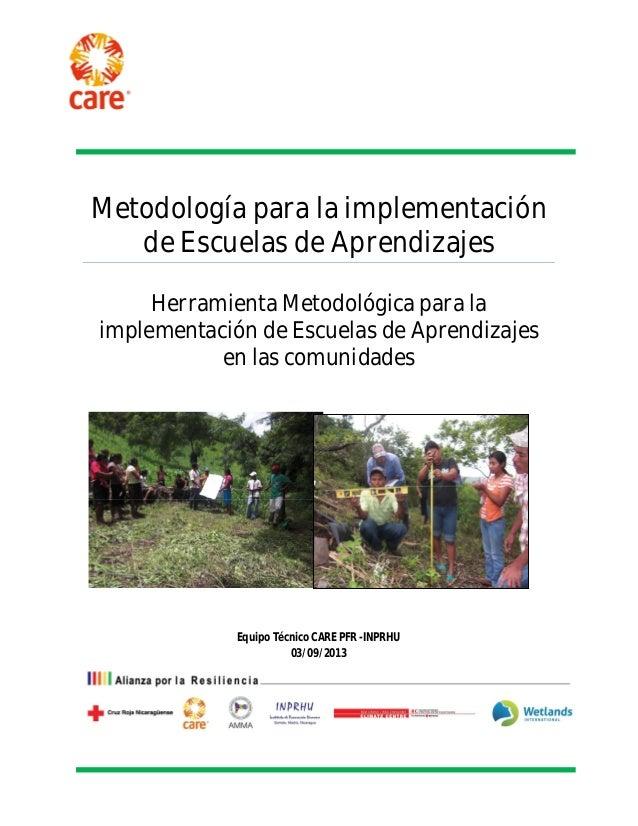 Metodología para la implementación  de Escuelas de Aprendizajes  Herramienta Metodológica para la  implementación de Escue...
