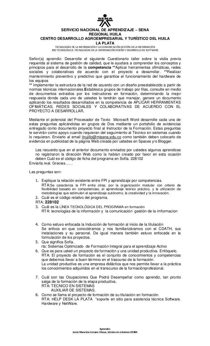 Señor(a) aprendiz: Desarrolle el siguiente Cuestionario taller sobre la visita previa requerida al sistema de gestión de c...