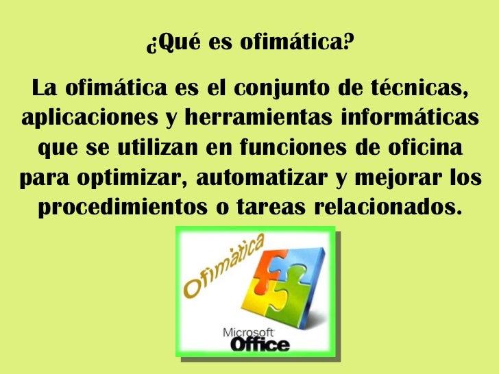 Herramientas ofimaticas tipos y evolucion for Origen y definicion de oficina