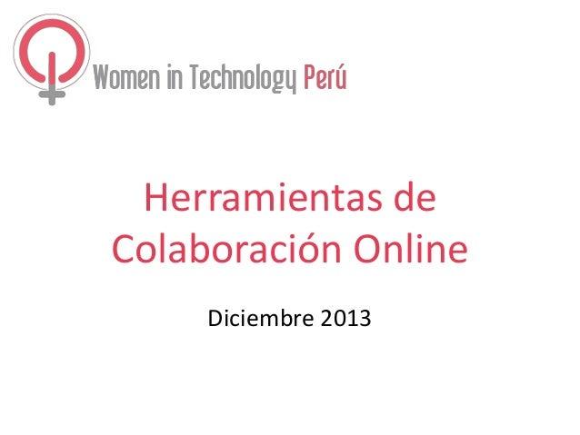 Herramientas de Colaboración Online Diciembre 2013