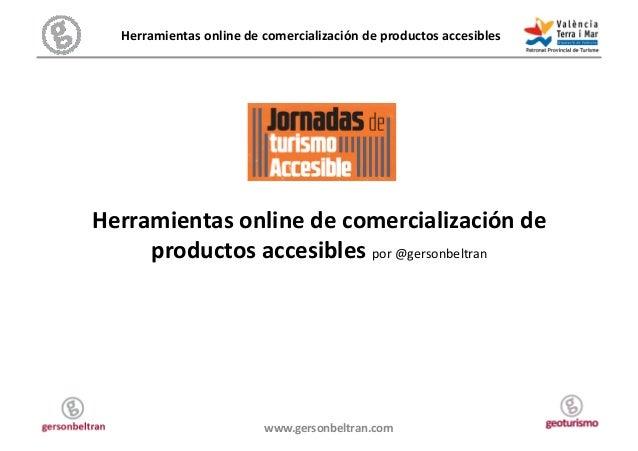 Herramientas online de comercialización de productos accesibles  Herramientas online de comercializa...