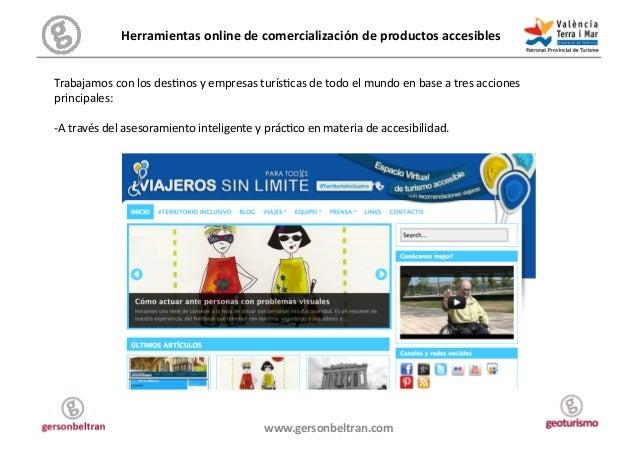 Herramientas online de comercialización de productos accesibles  Trabajamos con los desJnos y em...