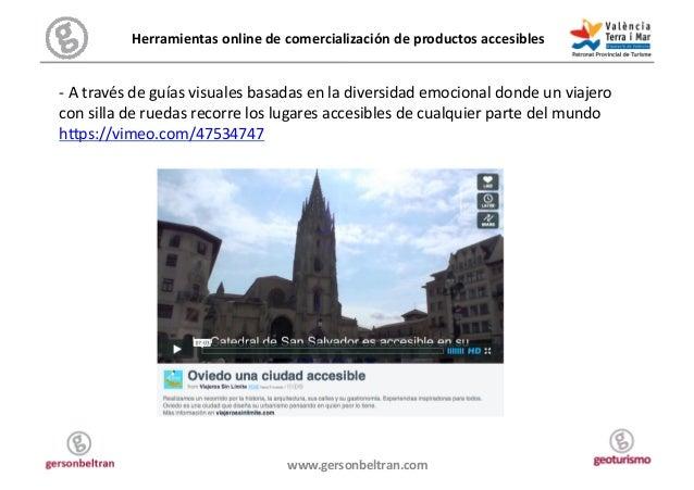 Herramientas online de comercialización de productos accesibles  -‐ A través de guías visuales...