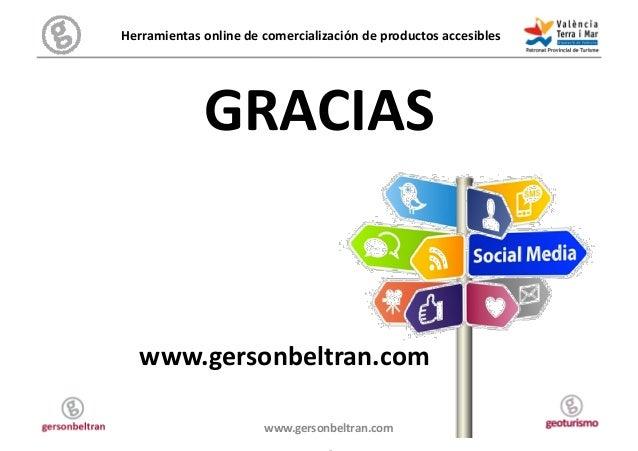 Herramientas online de comercialización de productos accesibles                     GRACIAS     www.gers...