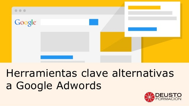 Herramientas clave alternativas a Google Adwords