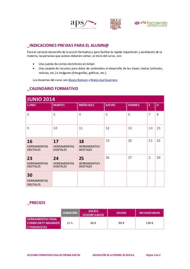 ACCIONES FORMATIVAS SALA DE PRENSA DIGITAL ASOCIACIÓN DE LA PRENSA DE SEVILLA Página 3 de 3 _INDICACIONES PREVIAS PARA EL ...