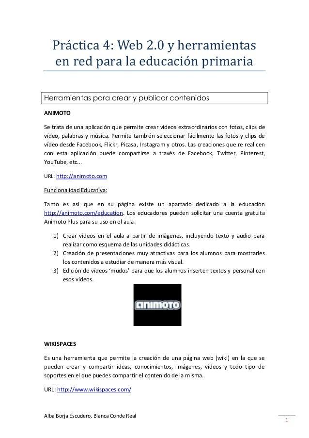 Práctica 4: Web 2.0 y herramientas   en red para la educación primariaHerramientas para crear y publicar contenidosANIMOTO...