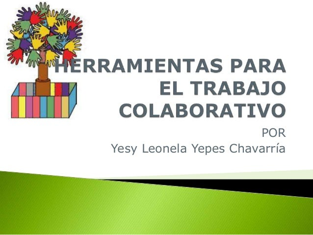 POR  Yesy Leonela Yepes Chavarría