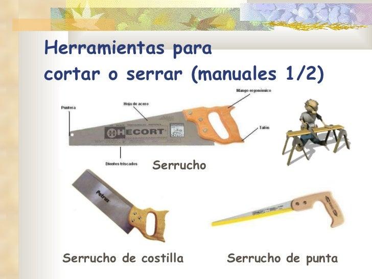Herramientas para madera - Herramientas para cortar madera ...