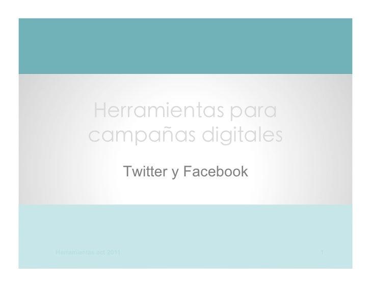 ñ                        Twitter y FacebookHerramientas oct 2011                        1