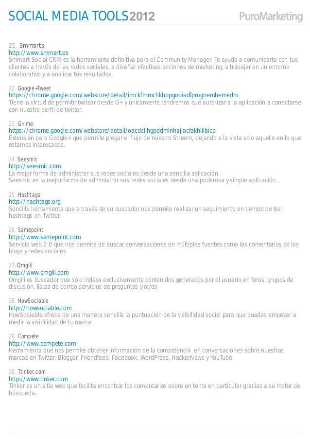 SOCIAL MEDIA TOOLS21. Smmartshttp://www.smmart.esSmmart Social CRM es la herramienta definitiva para el Community Manager....