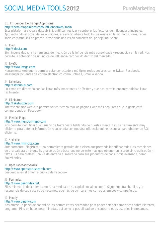 SOCIAL MEDIA TOOLS31. Influencer Exchange Appinionshttp://beta.ix.appinions.com/influencerweb/mainEsta plataforma ayuda a ...