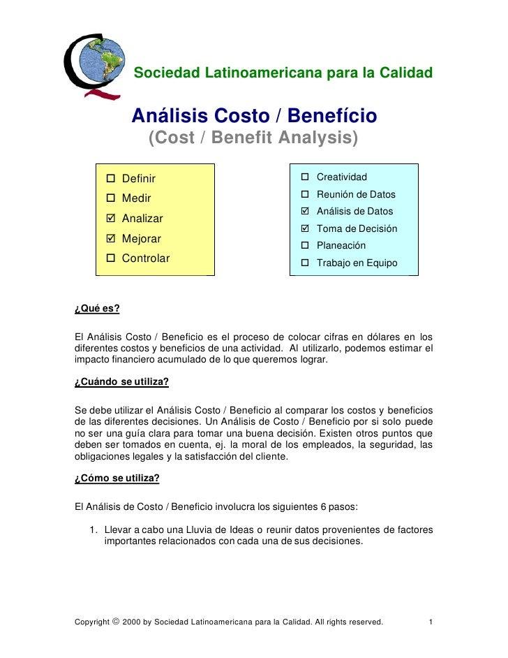 Sociedad Latinoamericana para la Calidad                    Análisis Costo / Benefício                      (Cost / Benefi...