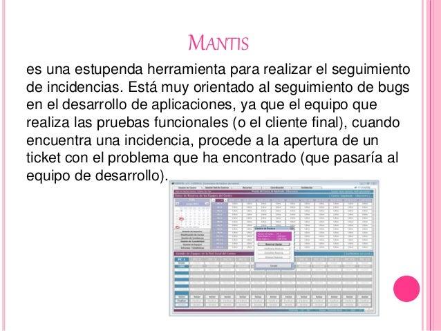 MANTIS es una estupenda herramienta para realizar el seguimiento de incidencias. Está muy orientado al seguimiento de bugs...