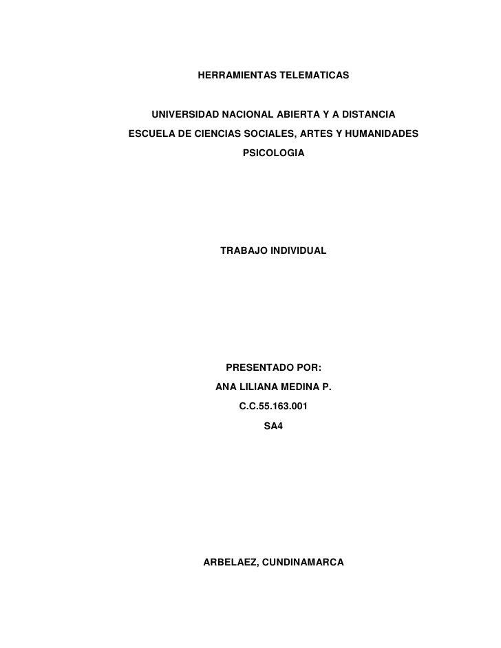HERRAMIENTAS TELEMATICAS<br />UNIVERSIDAD NACIONAL ABIERTA Y A DISTANCIA<br />ESCUELA DE CIENCIAS SOCIALES, ARTES Y HUMANI...
