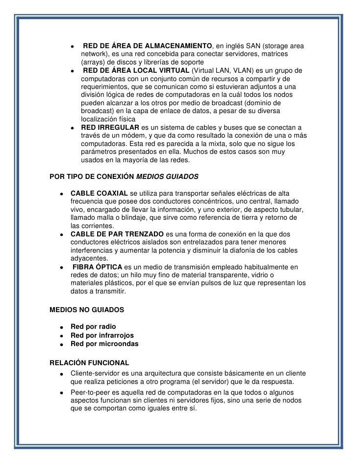 RED DE ÁREA DE ALMACENAMIENTO, en inglés SAN (storage area       network), es una red concebida para conectar servidores, ...