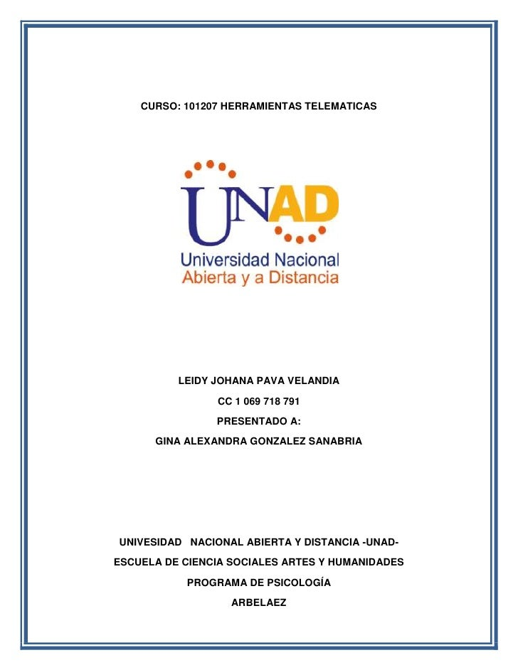CURSO: 101207 HERRAMIENTAS TELEMATICAS          LEIDY JOHANA PAVA VELANDIA                CC 1 069 718 791                ...