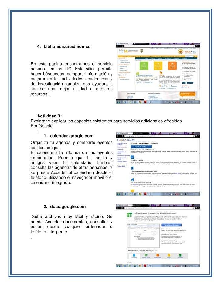 4. biblioteca.unad.edu.coEn esta pagina encontramos el serviciobasado en los TIC, Este sitio permitehacer búsquedas, compa...