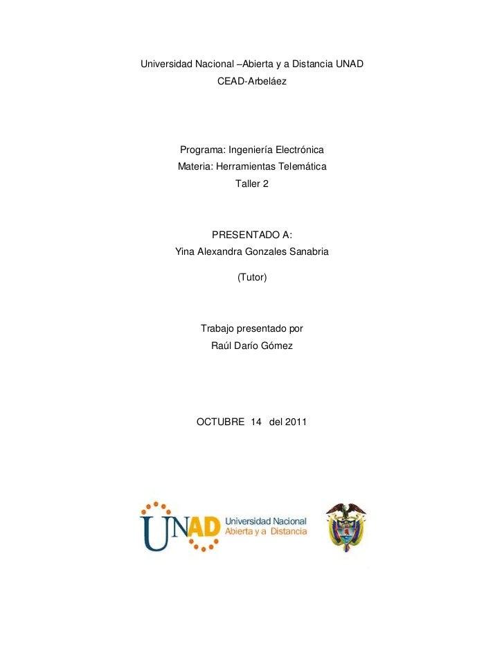 Universidad Nacional –Abierta y a Distancia UNAD                CEAD-Arbeláez        Programa: Ingeniería Electrónica     ...