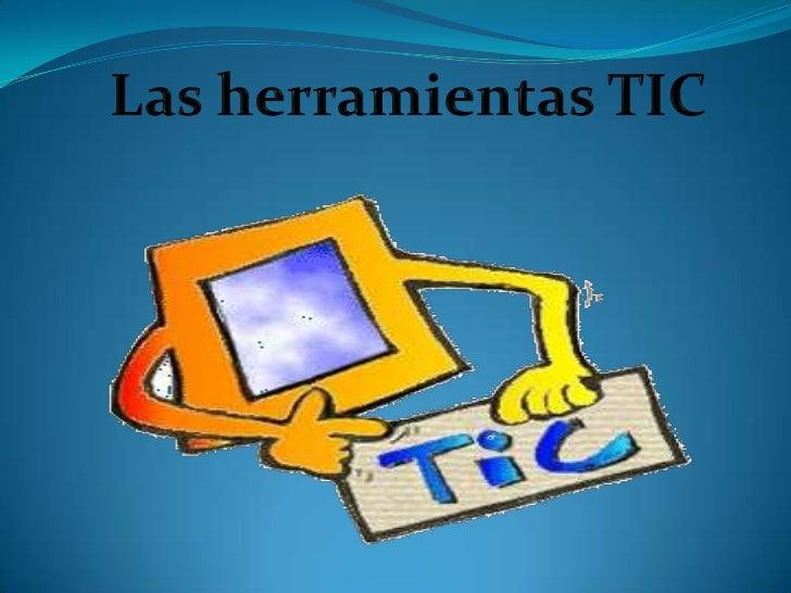  Las tecnologías de la información y la  comunicación : agrupan los elementos y las técnicas usadas en el tratamiento y ...