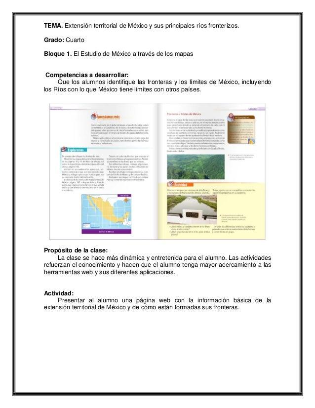 TEMA. Extensión territorial de México y sus principales ríos fronterizos.Grado: CuartoBloque 1. El Estudio de México a tra...