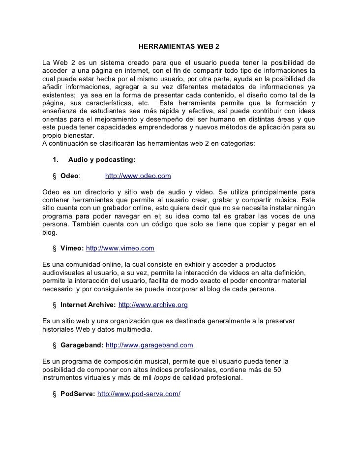 HERRAMIENTAS WEB 2La Web 2 es un sistema creado para que el usuario pueda tener la posibilidad deacceder a una página en i...