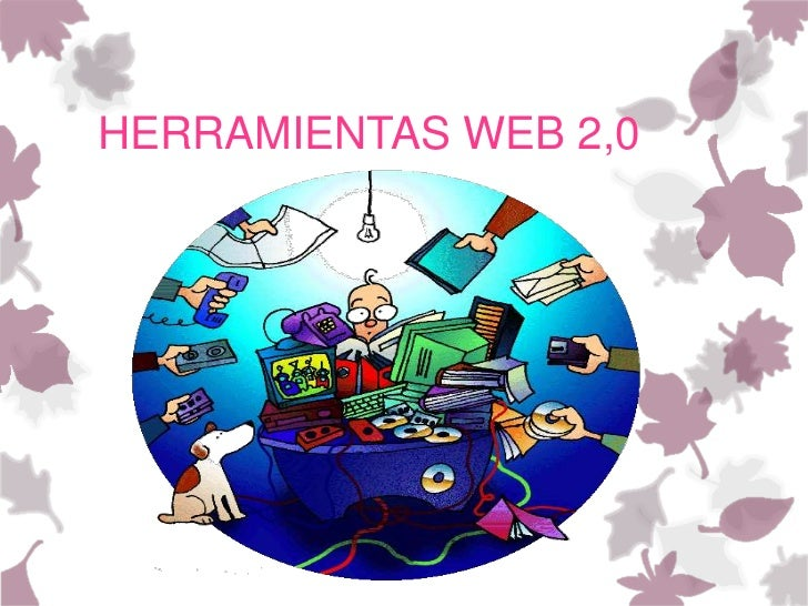HERRAMIENTAS WEB 2,0