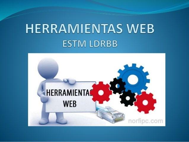 HERRAMIENTAS WEB 2.0 Es el fenómeno social surgido a partir del desarrollo de diversas aplicaciones en Internet.