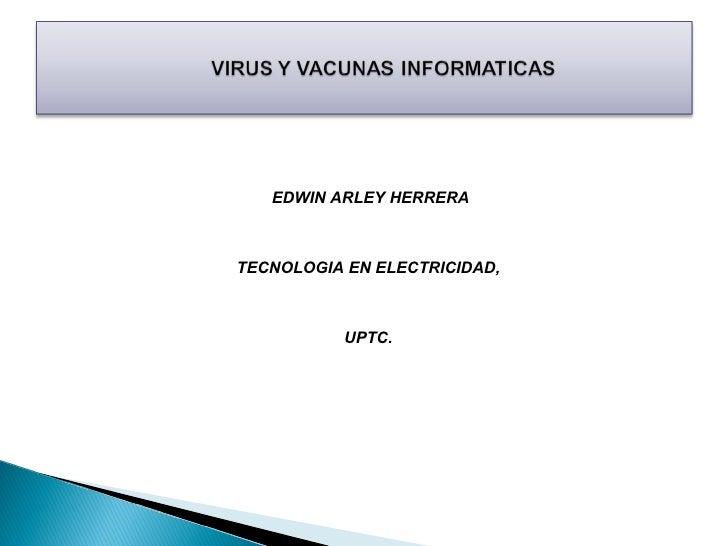 EDWIN ARLEY HERRERATECNOLOGIA EN ELECTRICIDAD,           UPTC.