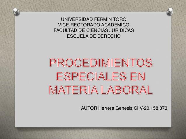 UNIVERSIDAD FERMIN TORO VICE-RECTORADO ACADEMICO FACULTAD DE CIENCIAS JURIDICAS ESCUELA DE DERECHO AUTOR Herrera Genesis C...