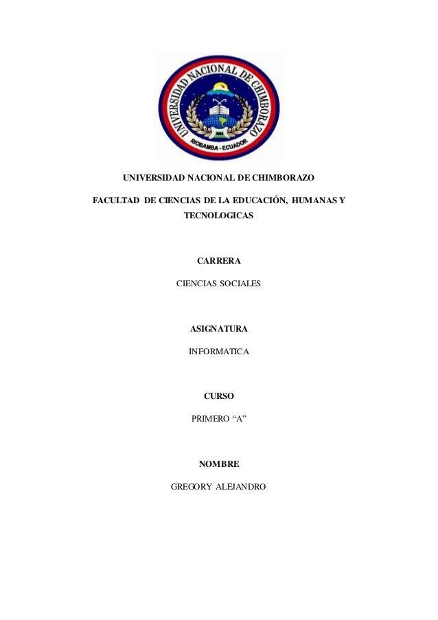 UNIVERSIDAD NACIONAL DE CHIMBORAZO FACULTAD DE CIENCIAS DE LA EDUCACIÓN, HUMANAS Y TECNOLOGICAS CARRERA CIENCIAS SOCIALES ...