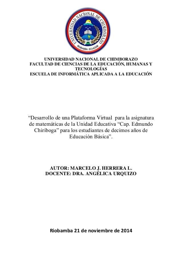 UNIVERSIDAD NACIONAL DE CHIMBORAZO  FACULTAD DE CIENCIAS DE LA EDUCACIÓN, HUMANAS Y  TECNOLOGÍAS  ESCUELA DE INFORMÁTICA A...