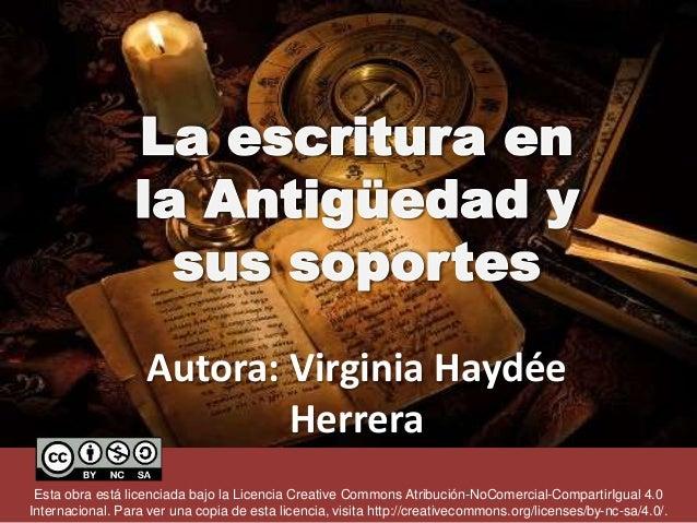 Autora: Virginia Haydée Herrera Esta obra está licenciada bajo la Licencia Creative Commons Atribución-NoComercial-Compart...