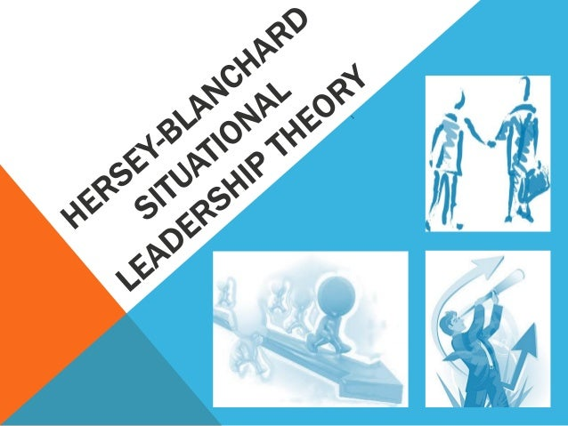Hersey Blanchard Situational Leadership Theory