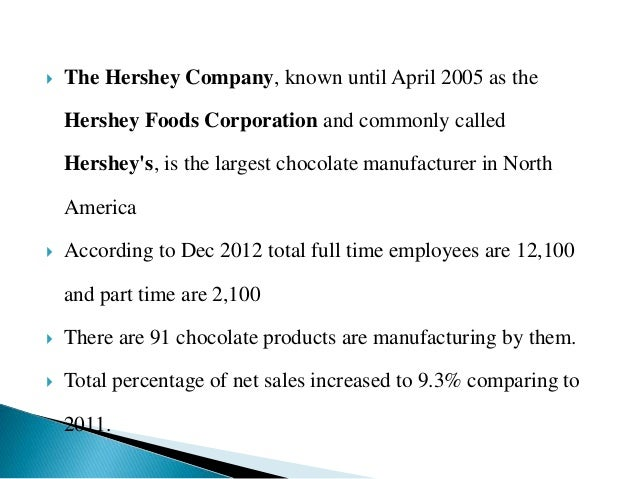 hershey company research The expanded west hershey facility is one of the company's largest capital investments and represents one of the largest construction projects in pennsylvania in two decade.