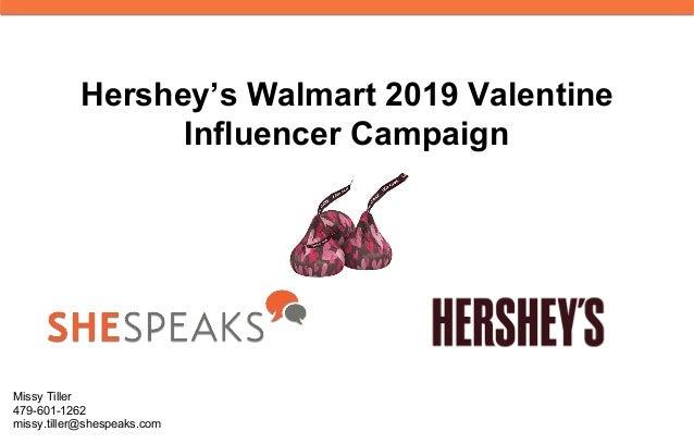 Hershey's Walmart 2019 Valentine Influencer Campaign Missy Tiller 479-601-1262 missy.tiller@shespeaks.com