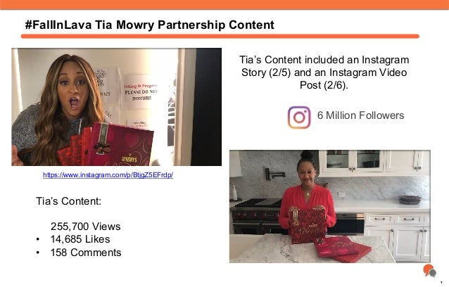#FallInLava Tia Mowry Partnership Content Tia's Content included an Instagram Story (2/5) and an Instagram Video Post (2/6...