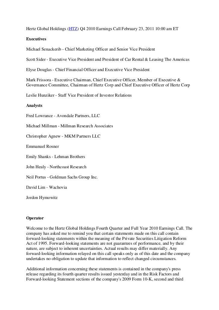 Hertz Global Holdings (HTZ) Q4 2010 Earnings Call February 23, 2011 10:00 am ET<br />Executives<br />Michael Senackerib - ...